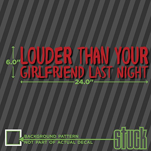 louder-than-your-girlfriend-last-night-large-240x60-vinyl-decal-sticker