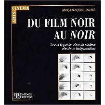 Film noir au noir (du) traces figurales...