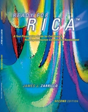Ready for RICA: A Test Preparation Guide for California's Reading Instruction Competence Assessment (2nd Edition)