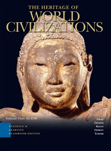 Heritage of World Civilizations Teaching and Learning Classroom Edition, The, Vol 1 (3rd Edition)