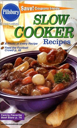 Pillsbury Classic Cookbook 251 (Slow Cooker Recipes, Jan 2002) (Pillsbury Slow Cooker)