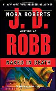 NAKED-IN-DEATH-by-J-D-Robb-1995-Paperback-FIRST-of-IN