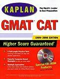 Kaplan GMAT CAT 1999-2000, Kaplan Educational Center Staff, 0684856662