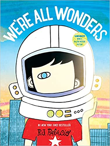 Children's book cover for We're all Wonders by R.J. Palacio for 18 children's books to teach children about social issues