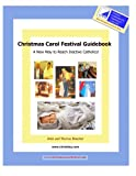 img - for Christmas Carol Festival Guidebook: A New Way to Reach Inactive Catholics book / textbook / text book