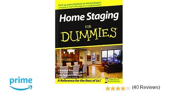 Home Staging For Dummies Christine Rae Jan Saunders Maresh 9780470260289 Amazon Books