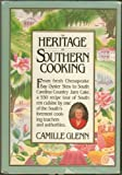 The Heritage of Southern Cooking, Camille Glenn, 0894801325