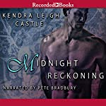 Midnight Reckoning: Dark Dynasties, Book 2 | Kendra Leigh Castle