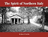 The Spirit of Northern Italy, Zecchin, Marco, 0974654604