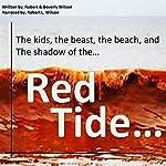 Red Tide.... | Robert L. Wilson,Beverly A. Wilson