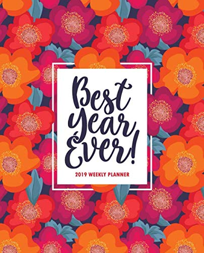 Best Year Ever: 2019 Weekly Planner: Portable Format 7.5