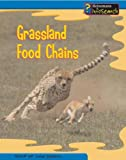 Grassland Food Chains, Louise Spilsbury and Richard Spilsbury, 140345860X