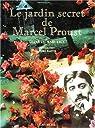 Le jardin secret de Marcel Proust par Margerie