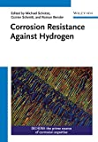 Corrosion Protection Against Hydrogen, M. Schütze, 3527337121