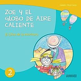 Libros infantiles: El dios de la escritura: Zoe y el Globo de Aire Caliente (libros infantiles, ...