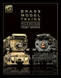 Brass Model Trains Price & Data Guide, Vol. 2 (2009 Edition)