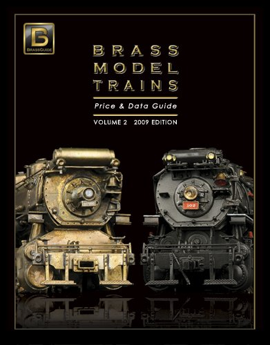 Brass Model Trains Price & Data Guide, Vol. 2 (2009 Edition) (Brass Model Trains compare prices)