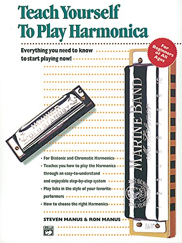 Alfred's Teach Yourself to Play Harmonica: Everything You Need to Know to Start Playing Now!, Book & Harmonica (Teach Yourself Series)