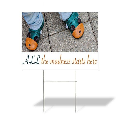 Plastic Weatherproof Yard Sign All The Madness Starts Here Kid Wearing Shoes March Madness Red Shoe for Sale Sign Multiple Quantities Available 18inx12in One Side Print One Sign