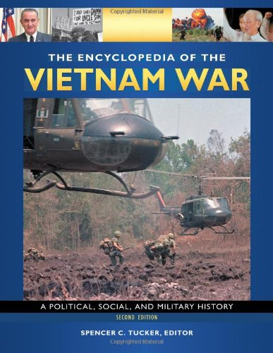 The Encyclopedia of the Vietnam War [4 volumes]: A Political, Social, and Military History, 2nd Edition