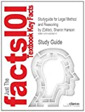 Studyguide for Legal Method and Reasoning by Sharon Hanson (Editor), ISBN 9781859417836, Cram101 Textbook Reviews Staff, 1490289712