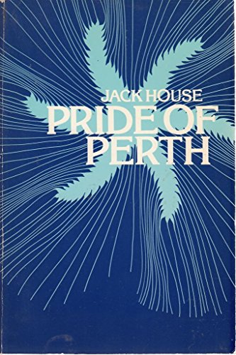 Pride of Perth: the story of Arthur Bell & Sons Ltd., Scotch whisky distillers