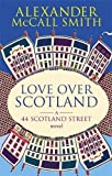 Love Over Scotland, Vol.3  (44 Scotland Street series)