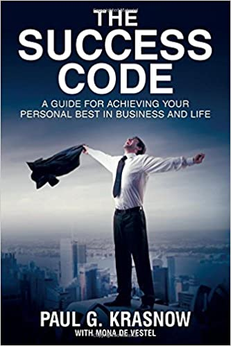 The success code a guide for achieving your personal best in the success code a guide for achieving your personal best in business and life paul g krasnow 9780692992418 amazon books fandeluxe Images