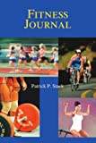 Fitness Journal, Patrick Stack, 0595305679