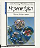 img - for Paperweights (Glaserne Briefbeschwerer) book / textbook / text book