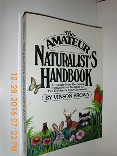 The Amateur Naturalist's Handbook