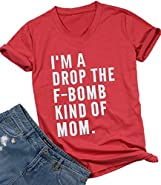 FAYALEQ I'm A Drop The F-Bomb Kind of Mom T-Shirt Women's Funny Tee Tops Mother Gift