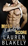 Most Likely To Score (Ballers And Babes Book 2)