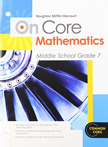 Houghton Mifflin Harcourt On Core Mathematics: Student Worktext Grade 7 2012