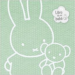 El libro de mi bebé (Las aventuras de Miffy): Amazon.es ...