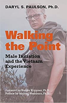 Book Walking the Point: Male Initiation and the Vietnam Experience