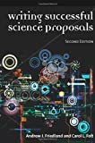 Writing Successful Science Proposals, Andrew J. Friedland and Carol L. Folt, 0300119399