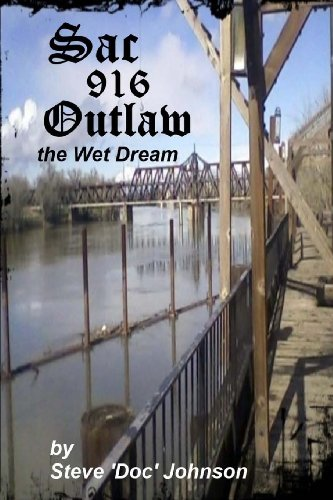 Sac Outlaw - the Wet Dream