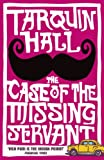 The Case of the Missing Servant by Tarquin Hall front cover