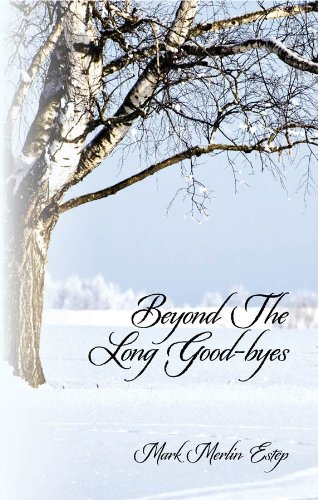 Beyond The Long Good-byes (English Edition)