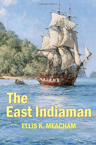 The East Indiaman (Percival Merewether) (Volume 1) PDF