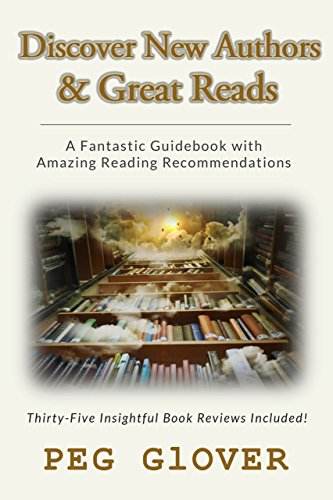 Discover New Authors & Great Reads: A Fantastic Guidebook with Amazing Reading Recommendations