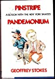 img - for Pinstripe Pandemonium: A Season With the New York Yankees book / textbook / text book