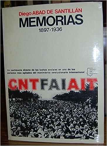 Memorias, 18971936 (Espejo de España): Amazon.es: Abad de Santillán, Diego: Libros en idiomas extranjeros