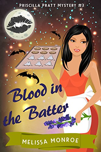 Blood In The Batter by Melissa Monroe ebook deal