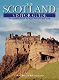 The Scotland Visitor Guide, Colin Baxter Photography Staff, 0762740701