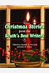 Christmas Stories from the South's Best Writers Kindle Edition