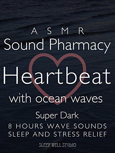 asmr-sound-pharmacy-heartbeat-with-ocean-waves-super-dark-8-hours-wave-sounds-sleep-and-stress-relie