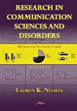 Research in Communication Sciences and Disorders : Methods for Systematic Inquiry, Nelson, Lauren, 1597564915