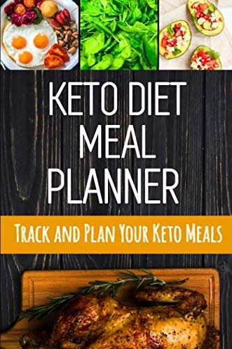 Keto Diet Meal Planner: Daily Low-Carb Meal Planner for Weight Loss | 90 Day Ketogenic Food Tracker Journal With Motivational Quotes by Feel Good Press